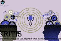 Pengertian Kritis, Manfaat, Ciri, Tujuan & Cara Berpikir Menurut Para Ahli