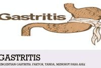 Pengertian Gastritis, Faktor, Tanda, Menurut Para Ahli
