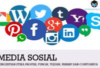 Pengertian Media Sosial, Karakteristik, Fungsi, Jenis dan Dampaknya