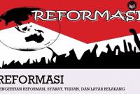 Pengertian Reformasi, Syarat, Tujuan, dan Latar Belakang