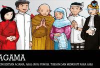 Pengertian Agama, Asal Usul Fungsi, Tujuan dan Menurut Para Ahli