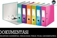 Pengertian Dokumentasi, Pengkodean, Fungsi, Tugas, dan Manfaatnya