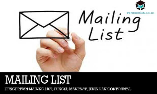 Pengertian Mailing List, Fungsi, Manfaat, Jenis dan Contohnya