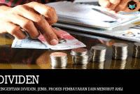 Pengertian Dividen, Jenis, Proses Pembayaran dan Menurut Ahli