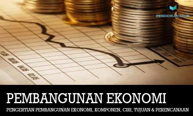 Pembangunan-Ekonomi-adalah