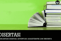 Pengertian Disertasi, Ketentuan, Karakteristik dan Unsurnya