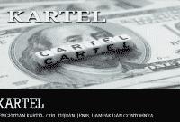 Pengertian Kartel, Ciri, Tujuan, Jenis, Dampak dan Contohnya