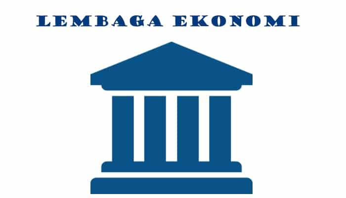 Tujuan-Lembaga-Ekonomi